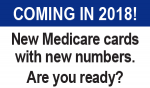 New Medicare Cards Start Arriving April 2018